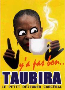 Y a pas bon Taubira
